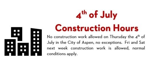 4TH OF JULY CONST HOURS
