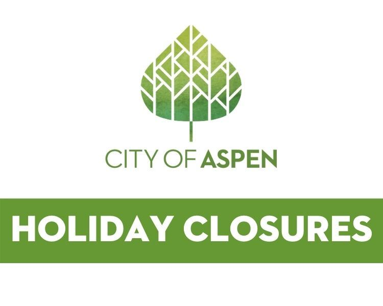 City of Aspen Holiday Closures