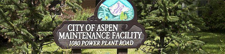 City of Aspen Maintenance Facility Sign